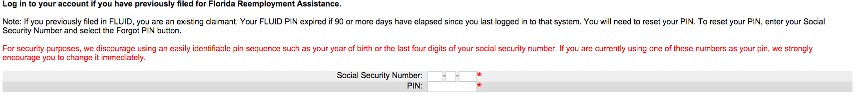 connect.myflorida.com: uses SSN and maximum PIN length of 4 digits